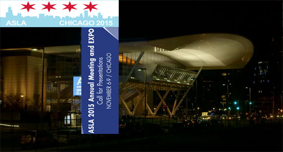 American Society of Landscape Architects is accepting presentation submissions for 2015 ASLA Annual Meeting & Expo