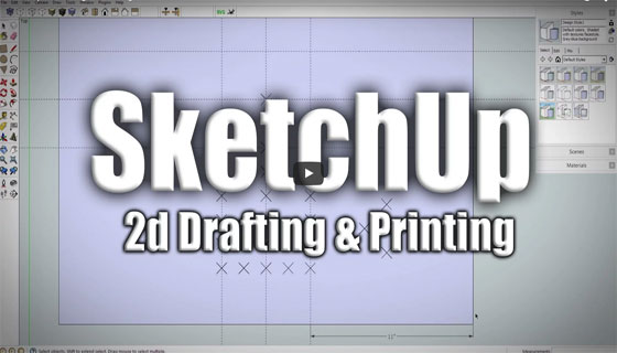 Sketchup for 2d drafting & 3d printing