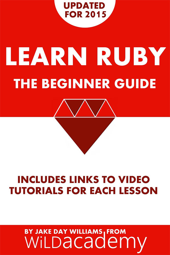 Learn Ruby - The Beginner Guide