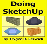 Doing SketchUp - Doing to Understand