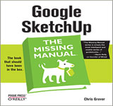 Google SketchUp -  The Missing Manual