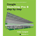 SketchUp Pro 8 step by step